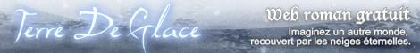 Websérie Terre de Glace, web roman web série gratuit